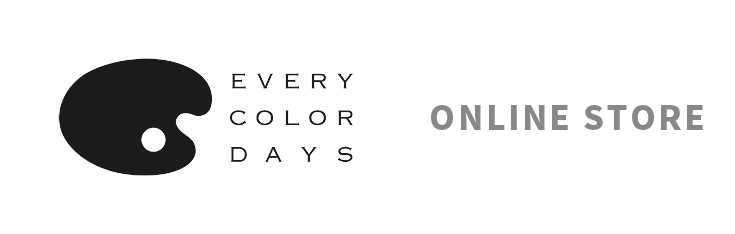 EVERY COLOR DAYS – ONLINE STORE